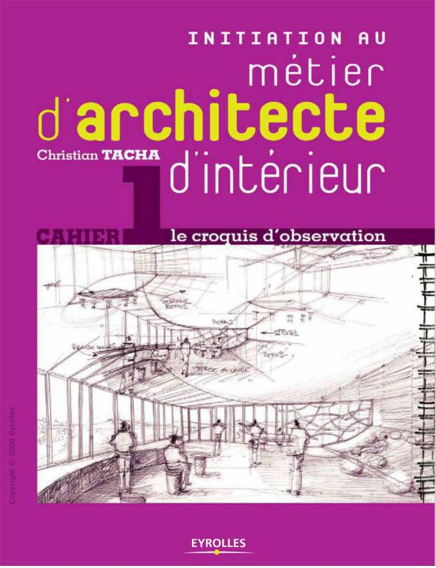 Art architecture library initiation au metier d for Metier designer interieur