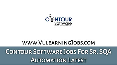 Contour Software Jobs September 2021 For Sr. SQA Automation Latest