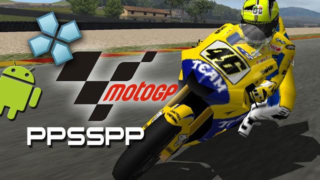Moto GP PSP PPSSPP ISO For Android Terbaru Gratis | JEMBER CYBER | Game dan Software Gratis Terbaru