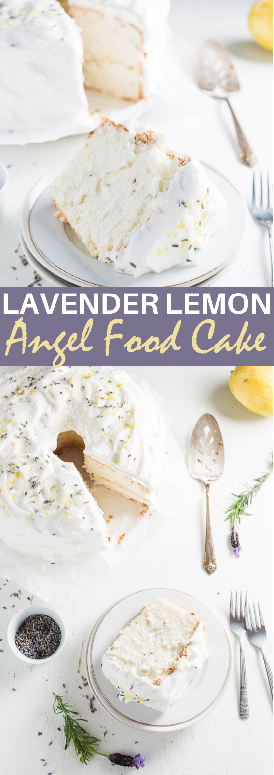 Lavender Lemon Angel Food Cake #cake #recipes #baking #desserts #frosting