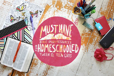 MUST HAVE Bible Study Resources for HOMESCHOOLED Tween & Teen Girls- This is a no twaddle list specifically chosen for homeschooled girls