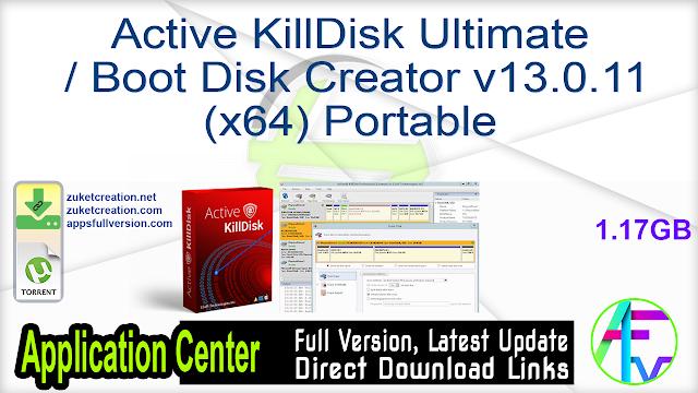 Active KillDisk Ultimate + Boot Disk Creator v13.0.11 (x64) Portable