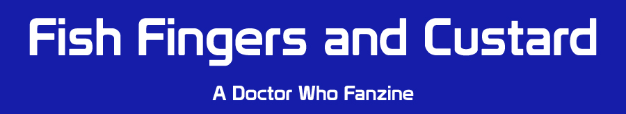 Fish Fingers and Custard - A Doctor Who Fanzine - FFAC2