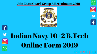 Indian Navy 10+2 B.Tech Online Form 2019 Apply now?