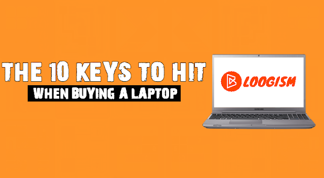 the-10-keys-to-hit-when-buying-a-laptop