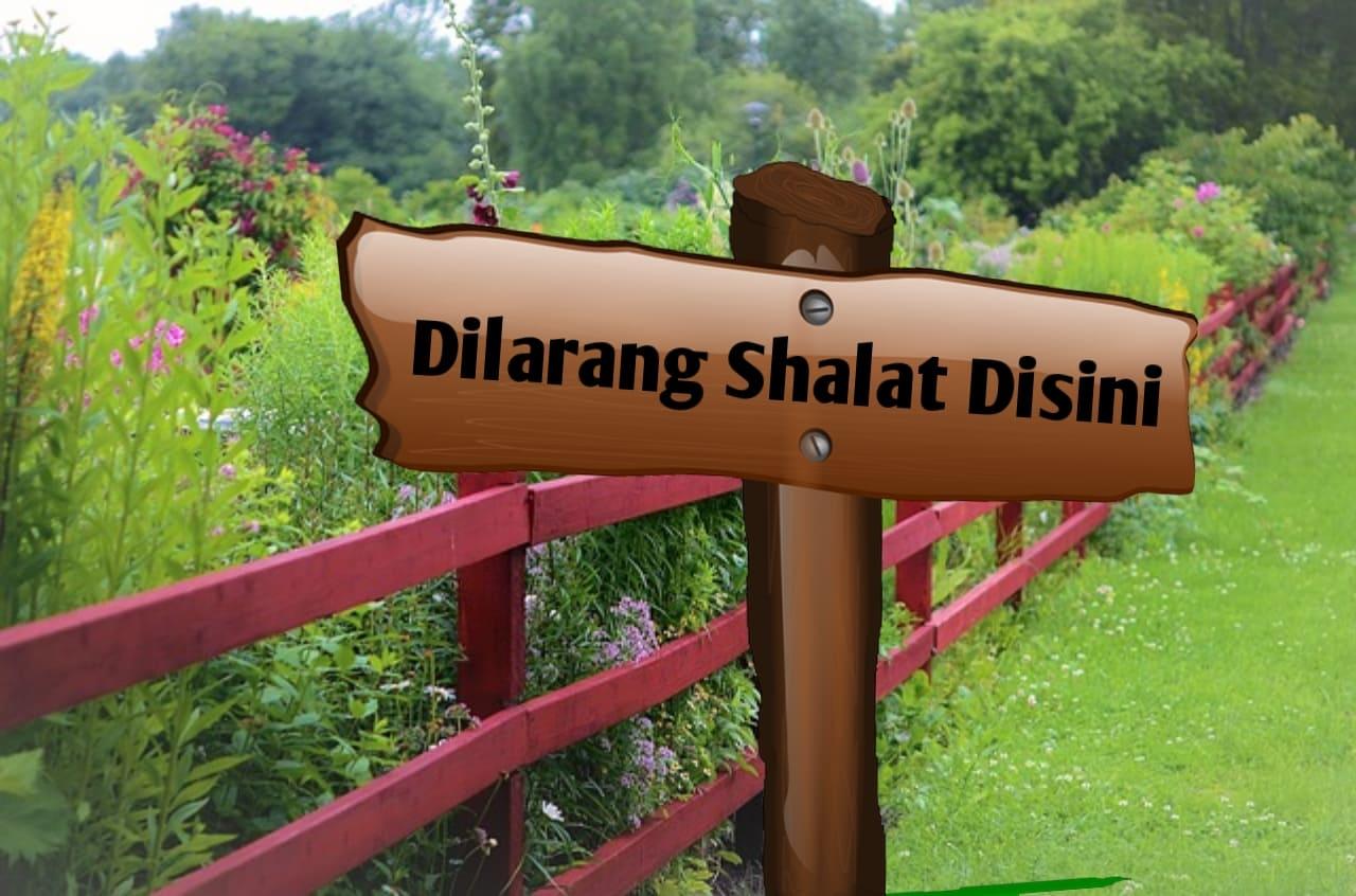 Tempat-tempat yang Dilarang untuk Sholat