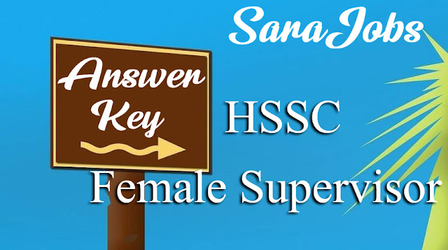 HSSC Female Supervisor Answer Key