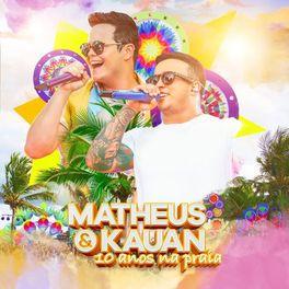CD 10 Anos Na Praia (Ao Vivo) - Matheus e Kauan 2020