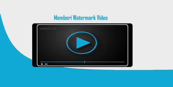 Cara Membuat Watermark di Video Melalui HP Android