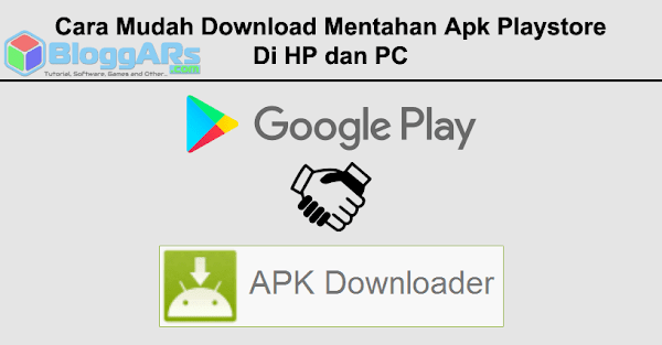 Cara Mudah Download Mentahan Apk Playstore Di HP dan PC