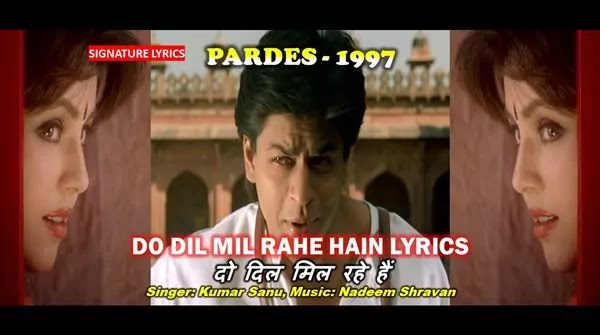 Do Dil Mil Rahe Hain Lyrics - PARDES 1997