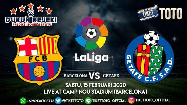 Prediksi Pertandingan Barcelona vs Getafe Liga Spanyol 15 Februari 2020