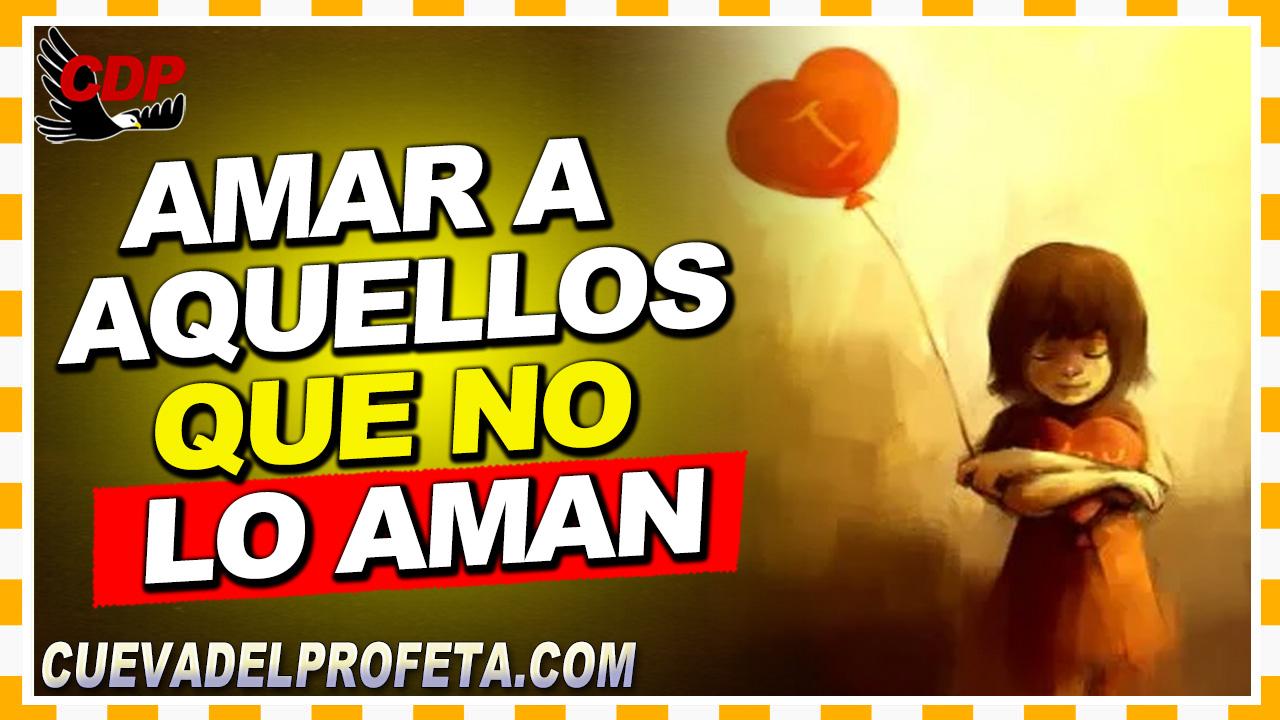 Amar a aquellos que no lo aman - William Branham en Español