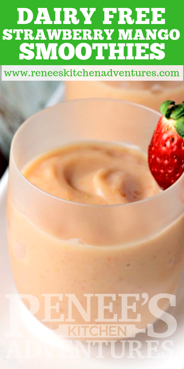 Easy Strawberry Mango Smoothies | by Renee's Kitchen Adventures pin for pinterest