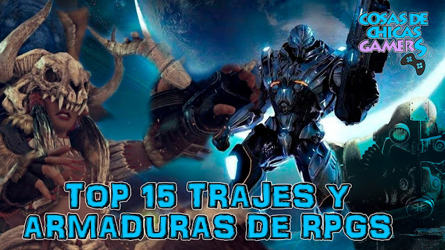 TOP 15 - LAS MEJORES ARMADURAS Y TRAJES DE JUEGOS RPG