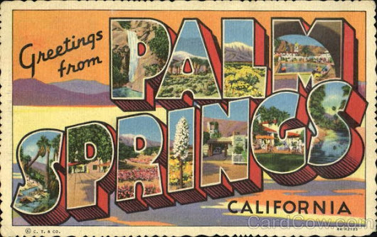 Residency Dispatch: Palm Springs, California USA