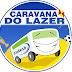 Caravana do Lazer chega, neste mês de outubro, nos municípios de Capim Grosso e Jacobina