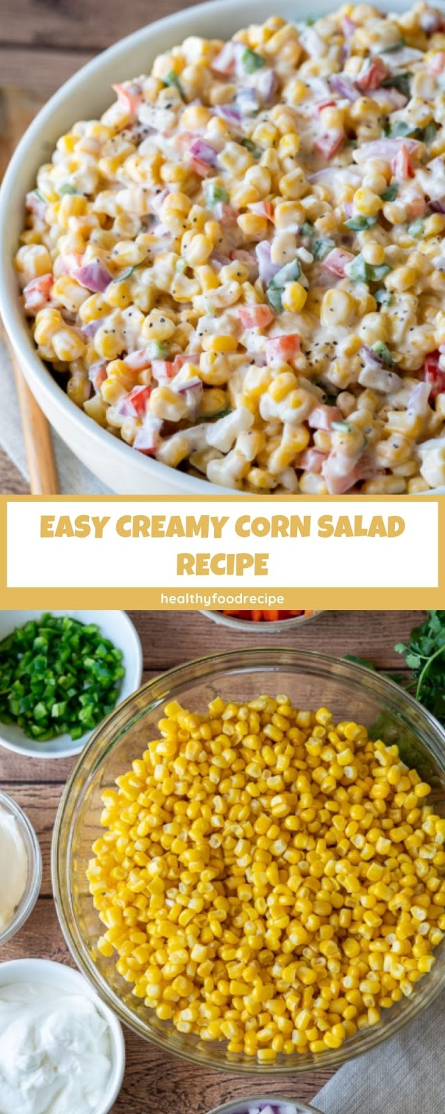 EASY CREAMY CORN SALAD RECIPE