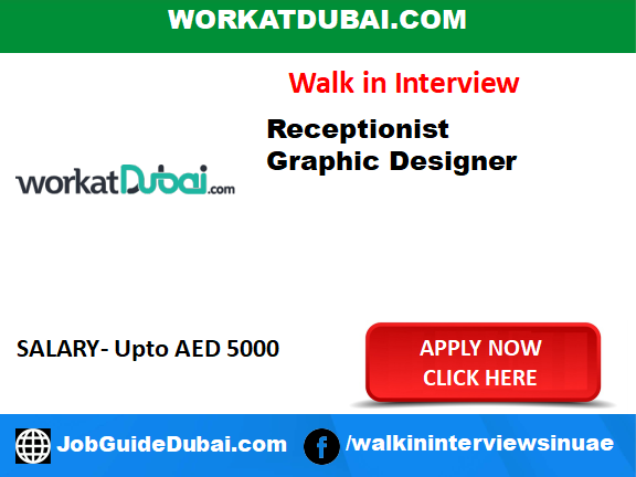 Job in Dubai for Receptionist and Graphic Designer in Business Bay