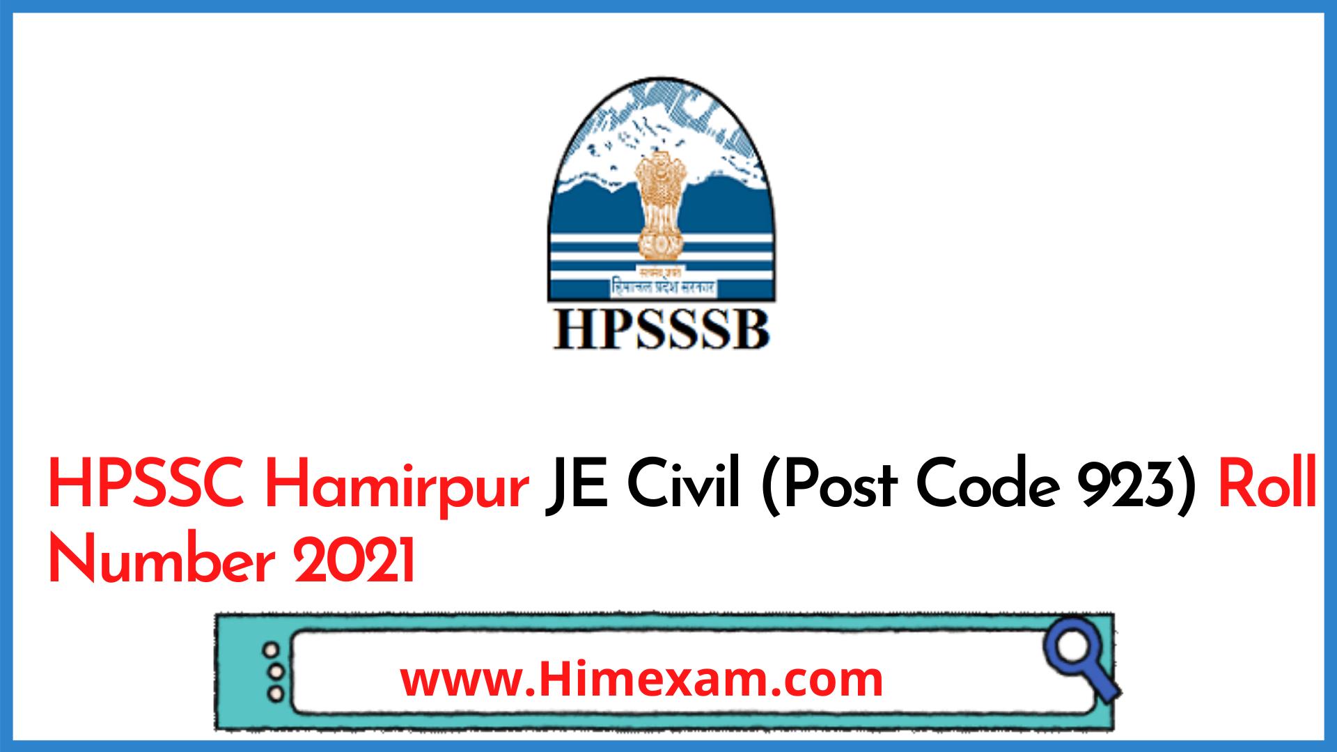 HPSSC Hamirpur JE Civil (Post Code 923) Roll Number 2021