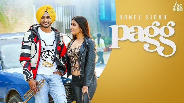 Pagg song Lyrics - Honey Sidhu