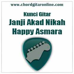 Chord Happy ASmara Janji Akad Nikah