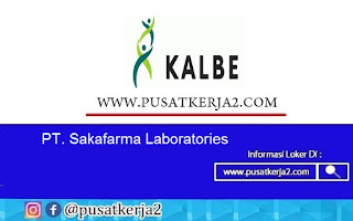 Loker Terbaru SMA SMK D3 S1 Agusutus 2020 PT Saka Farma Laboratories