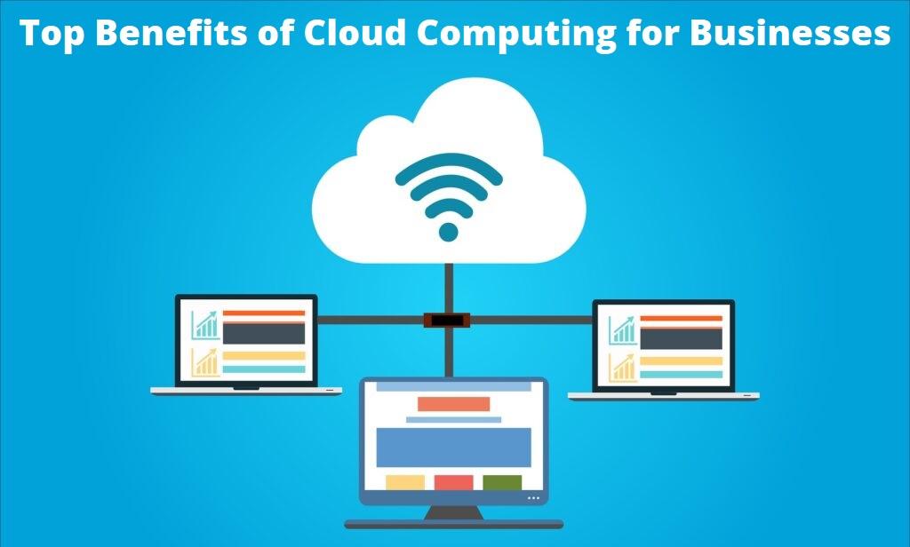 Top Benefits of Cloud Computing