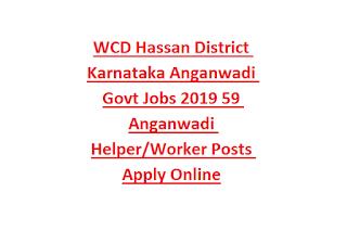 WCD Hassan District Karnataka Anganwadi Govt Jobs 2019 59 Anganwadi Helper Worker Posts Apply Online
