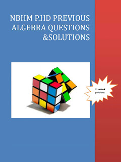 NBHM P.HD PREVIOUS ALGEBRA QUESTIONS WITH SOLUTIONS