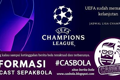 Kepastian Jadwal Liga Champions Dilanjutkan
