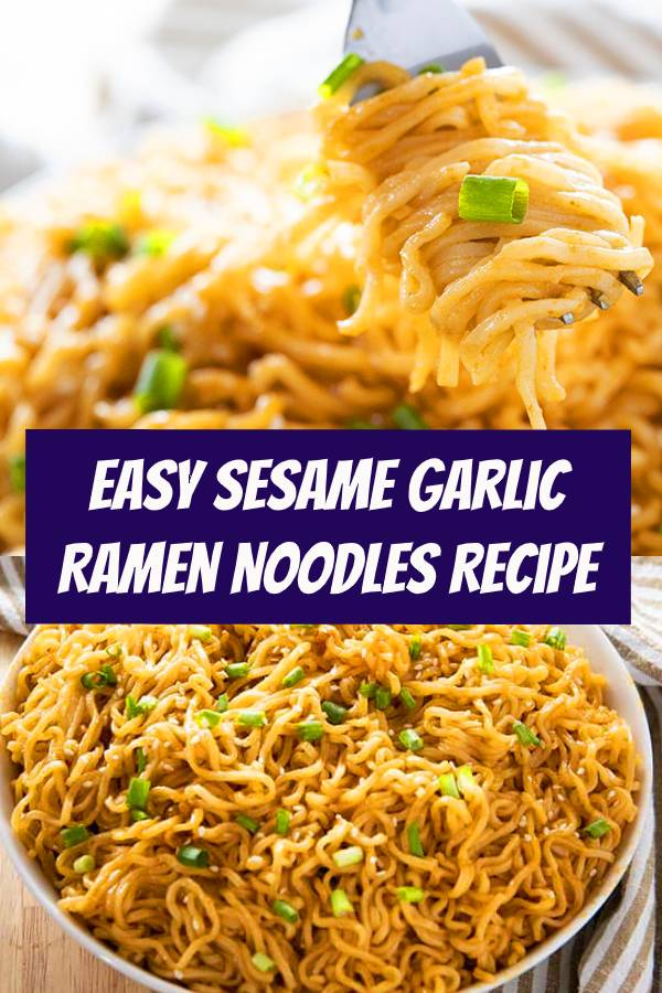 Easy Sesame Garlic Ramen Noodles is the best ramen noodle recipe made easy at home with a simple and super flavorful sauce! Make ramen at home even better! #ramen #noodles #dinner #dinnerideas #easyrecipes