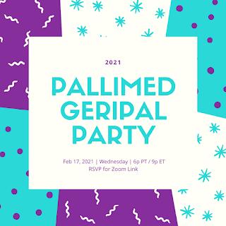 Festa virtual Pallimed GeriPal Quarta-feira 17/17 18h PST / 21h EST 2
