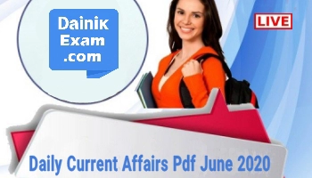 Daily Current Affairs (Pdf) June 2020, Download Current Affairs (Pdf) Hindi/English June 2020