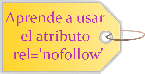 Aprende a usar el atributo rel='nofollow'