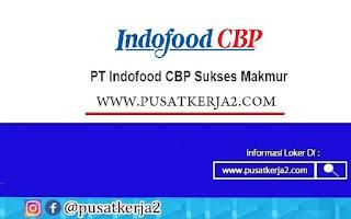 Lowongan Kerja PT Indofood Sukses Makmur November 2020