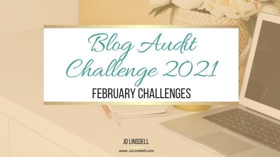 Blog Audit Challenge 2021: February Challenges