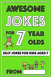 Awesome Jokes for 7 Year Olds: Silly Jokes for Kids Aged 7 by Share The Love Gifts