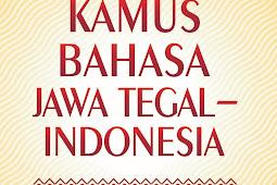 KAMUS BAHASA JAWA TEGAL--INDONESIA (2017)