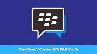 Cara Ganti / Custom PIN BBM Gratis Terbaru