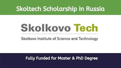 Skoltech Scholarship in Russia For International Students 2020 (Funded)