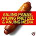 Anjing Panas, Anjing Pretzel & Anjing Media @1peluru
