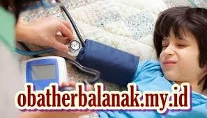 Pengobatan Hipertensi Anak Secara Cepat