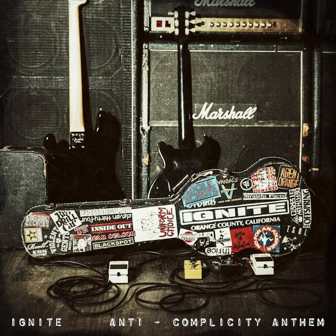 "Ignite stream new 7"" ""Anti-Complicity Anthem"""