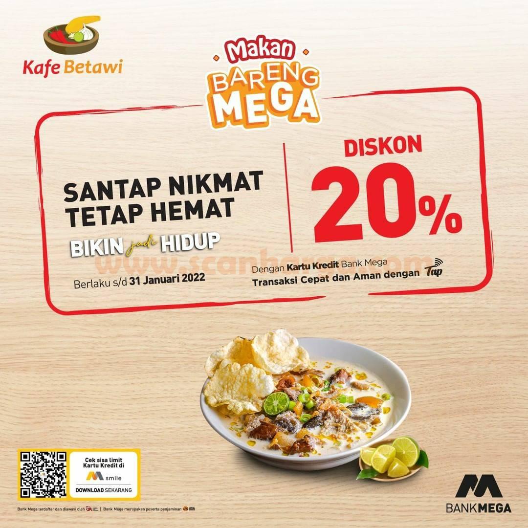 Promo CAFE BETAWI Diskon 20% dengan Kartu Kredit Bank MEGA