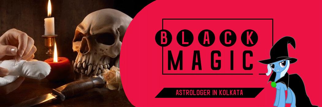 Black Magic Specialist Kolkata, West Bengal
