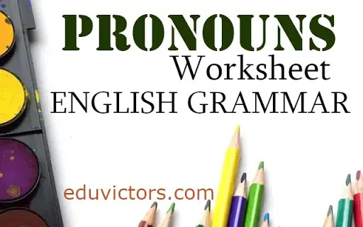 English Grammar - A Worksheet on Pronouns For Class 6, 7 and 8  (#pronouns)(#eduvictors)(#englishgrammar)