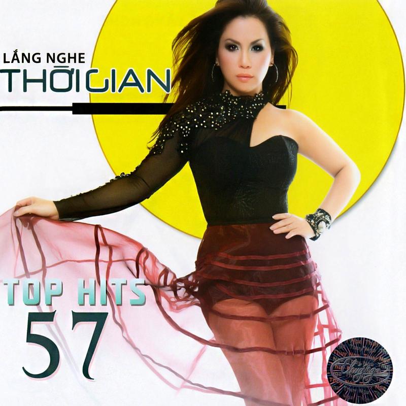 Thúy Nga CD527 - Lắng Nghe Thời Gian - Top Hits 57 (NRG)