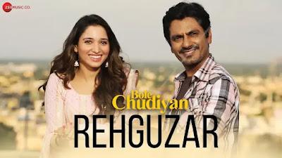 Rehguzar lyrics- Bole Chudiyan in Hindi and English