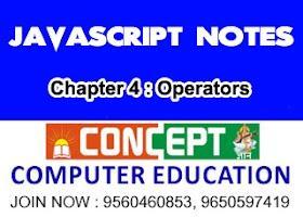 Chapter 4 : JavaScript Operators